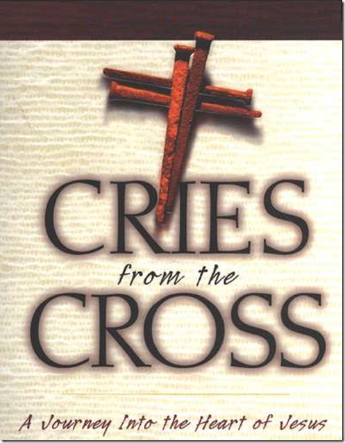 Cries-from-the-Cross--A-Journey-Into