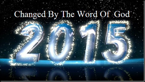 Changed By The Word Of God 2015